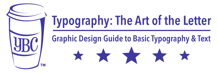 Typography: The Art of the Letter